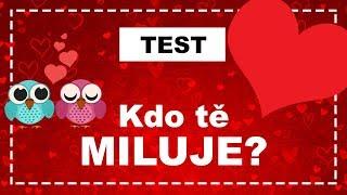 TEST | Kdo vás tajně miluje?