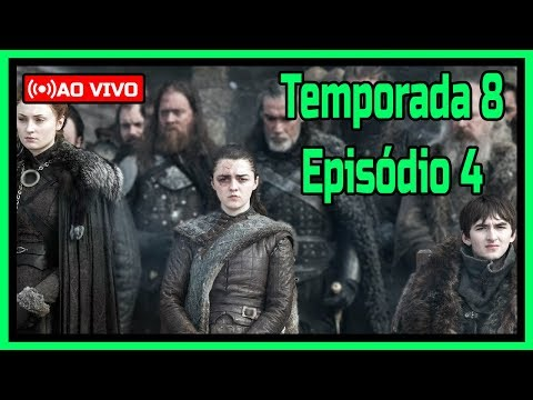 Como Assistir Replay Episódio 4 Temporada 8 Game Of Thrones Legendado Online Grátis