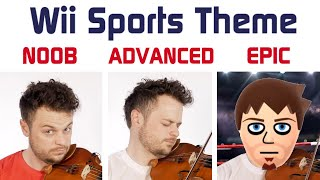 5 Levels of Wii Sports Theme: Noob to Epic