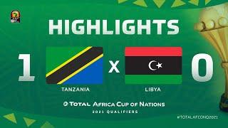 HIGHLIGHTS   #TotalAFCONQ2021   Round 6 - Group J: Tanzania 1-0 Libya