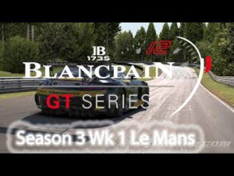 iracing Blancpain Series Season 3 Week 1 Le Mans