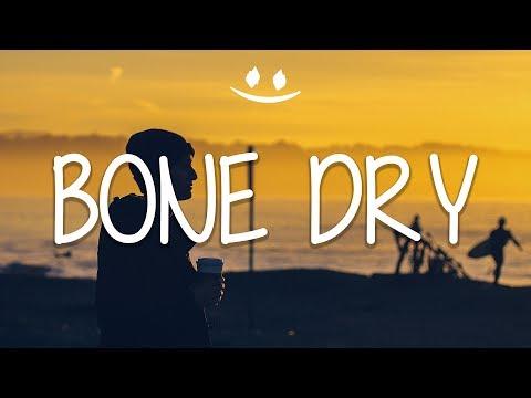 Tristam - Bone Dry (Lyrics / Lyric Video)