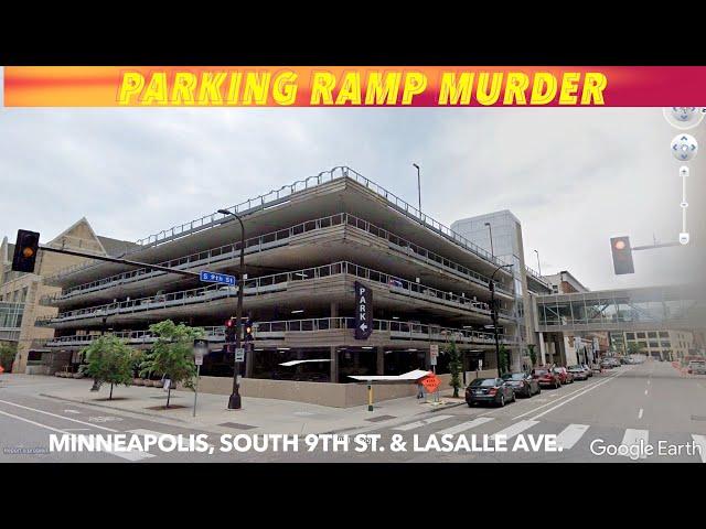 Parking Ramp Murder In Minneapolis