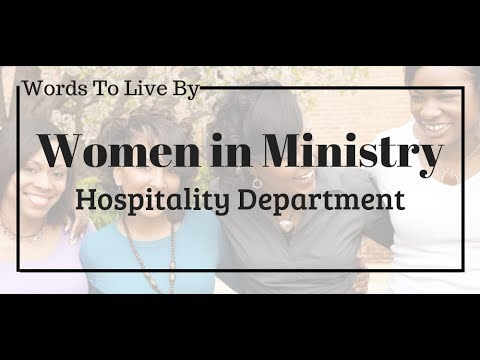 Women In Ministry: Hospitality Department - Holiness Tabernacle
