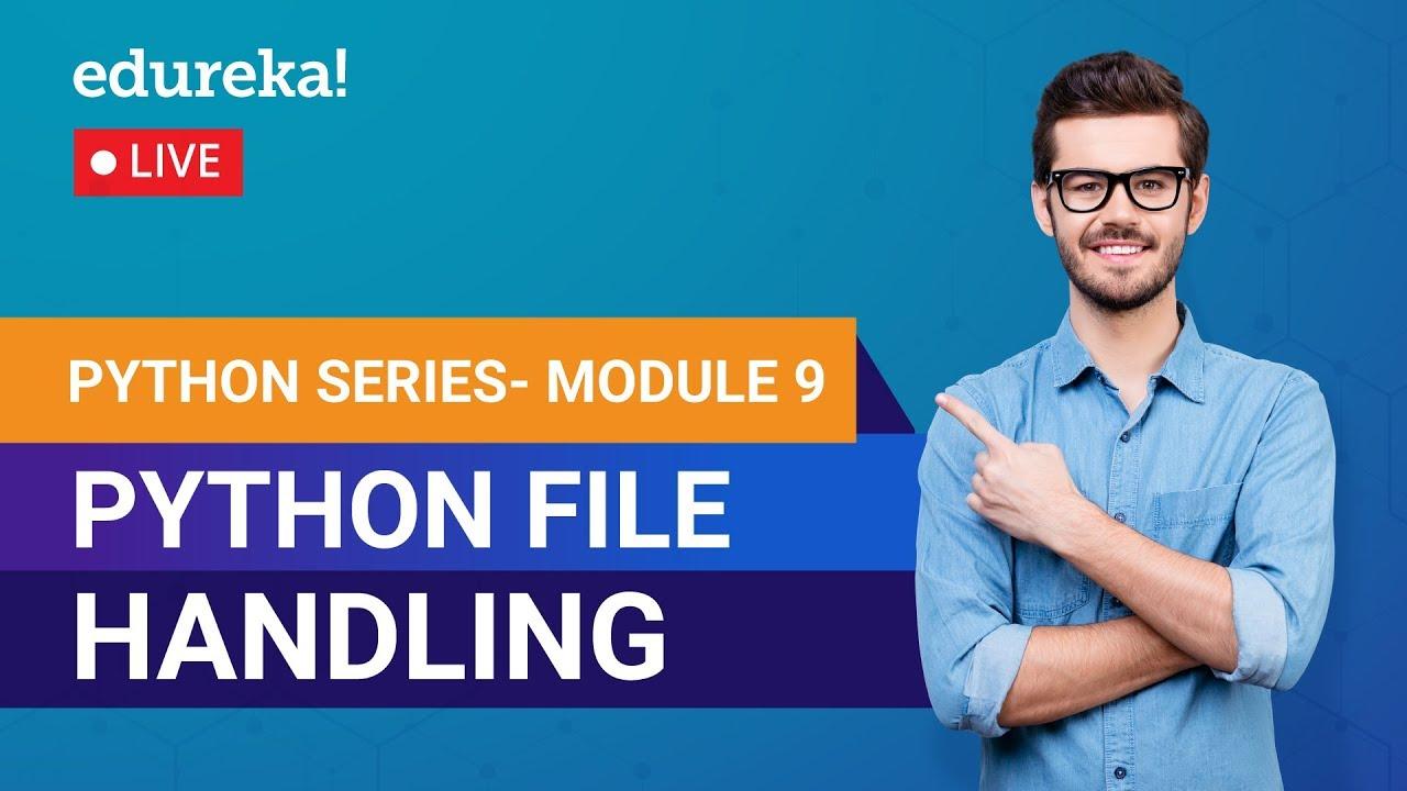 Learn Python Module 9 - Python File Handling