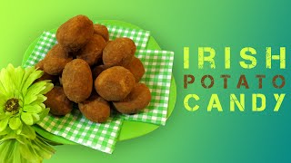 Irish Potato Candies - St-patrick's Day Treats