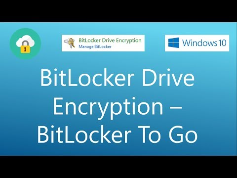 BitLocker Drive Encryption Tutorial - Protect your Removable data