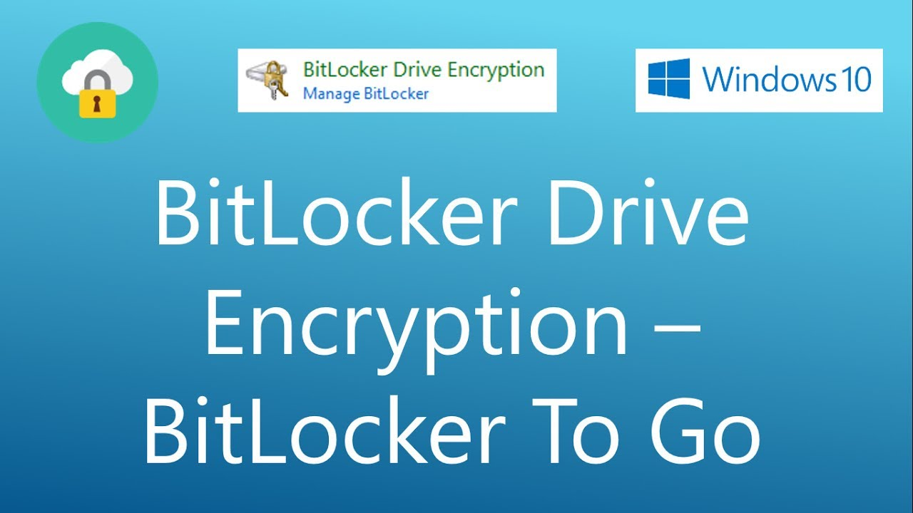 BitLocker Drive Encryption Tutorial - Protect your Removable data drives  using BitLocker To Go