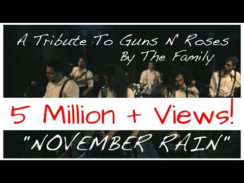 November Rain - Guns N' Roses, Tribute - The Family
