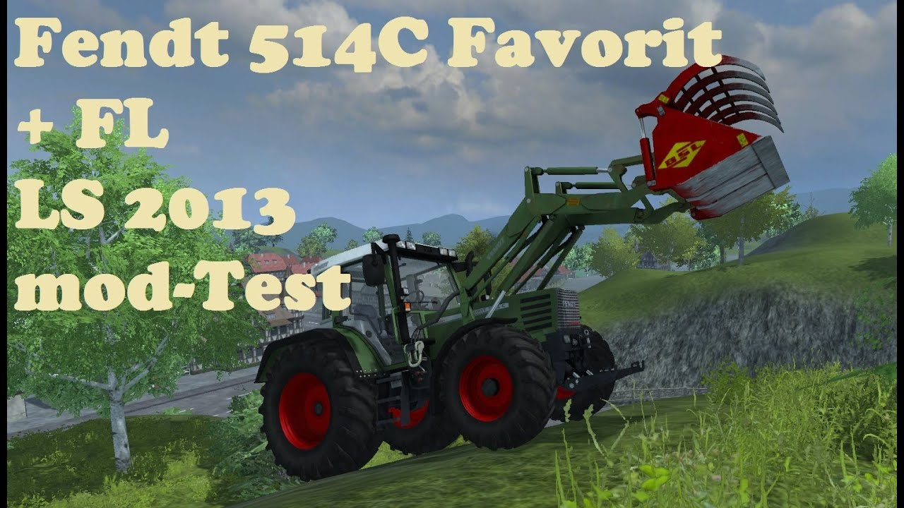 Fendt 514C Favorit + FL - LS 2013 Mod-Test [German] [HD] [Review