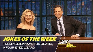 Seth's Favorite Jokes of the Week: Trump's Nickname for Obama, a Four-Eyed Lizard