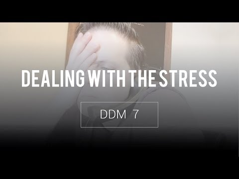 DEALING WITH THE DAY TO DAY STRESS OF A DIGITAL PROJECT MANAGER - DDM 7