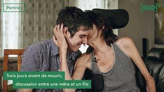 Trois jours avant de mourir, discussion entre une mère et un fils | Aide médicale à mourir