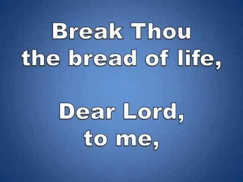 Break Thou the Bread of Life w/ Lyrics