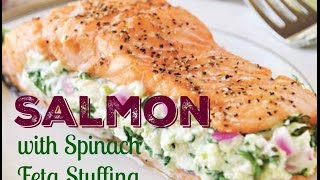 Easy Salmon Dinner with Quick Salmon Recipe: Stuffed Baked Salmon In Oven