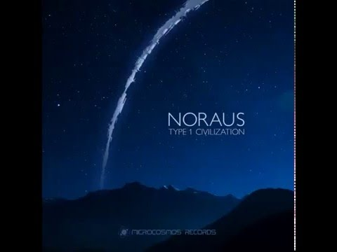 Noraus - Type 1 Civilization (2016)