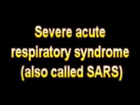 What Is The Definition Of Severe acute respiratory syndrome also called SARS