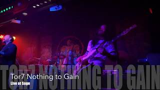 TOR7 Nothing to Gain Live at Sage club Berlin 2019