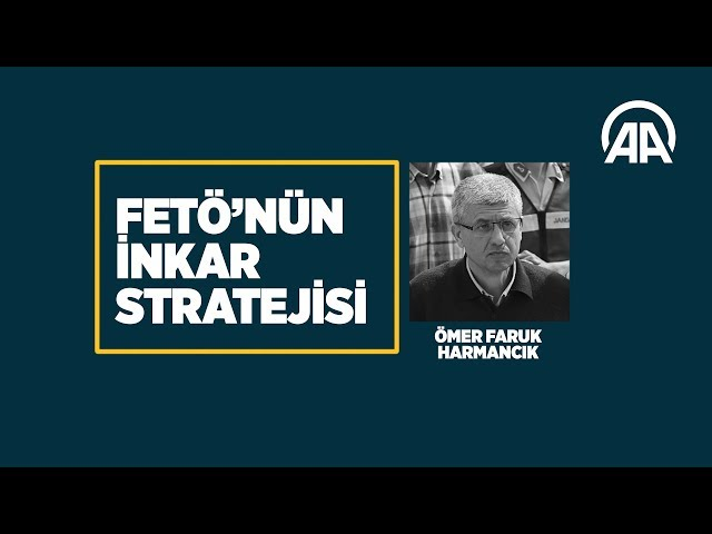 FETÖ'nün inkar stratejisi:  Ömer Faruk Harmancık