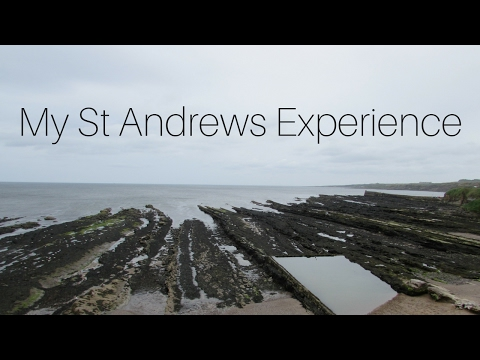 My St Andrews Experience