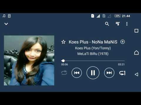 Koes Plus (Yon/Tonny) - NoNa MaNiS