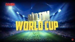 World Cup 2018 Trực Tiếp | Tổng Hợp Các Bàn Thắng Đẹp World Cup 2018 | Liên Tục Cập Nhật 24/7