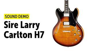 Sire Larry Carlton H7 - Sound Demo (no talking)