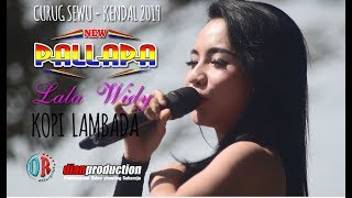 "Download Mp3 Kopi Lambada ""lala Widi"" New Pallapa Live Curug Sewu Kendal 2019"