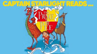 Captain Starlight Reads The Prince and The Pee.
