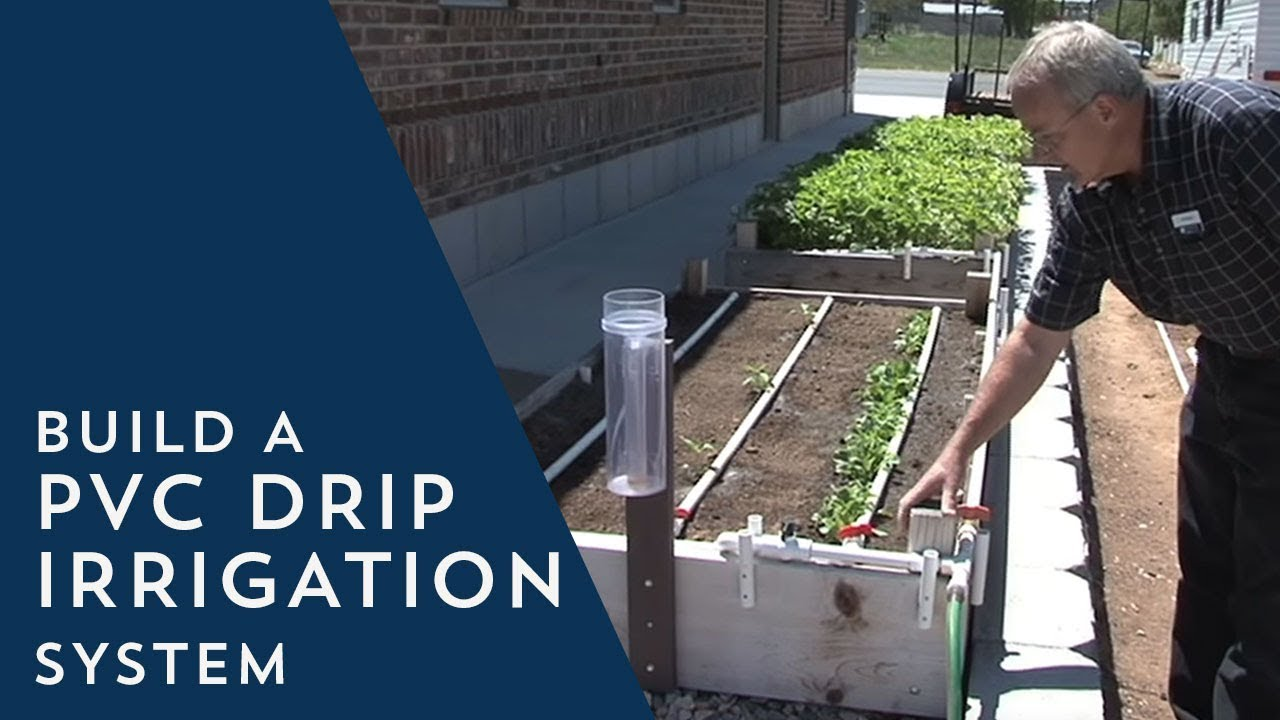 how to build a pvc drip irrigation system [ 1280 x 720 Pixel ]