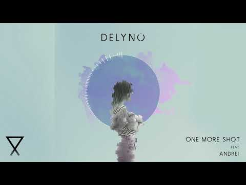 Delyno feat. Andrei - One More Shot