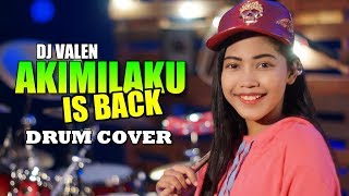 AKIMILAKU IS BACK DJ VALEN TIK TOK Drum Cover by Nur Amira Syahira