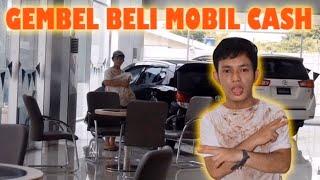 GEMBEL PRANK SORUM MOBIL TOYOTA! TERNYATA BELI MOBIL CASH