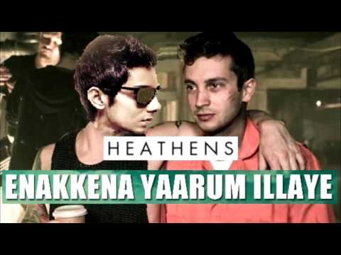 Remix   Enakena Yaarum Illeye (Anirudh) + Heathens (21 pilots)