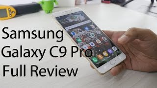 Samsung Galaxy C9 Pro Review with Pros & Cons