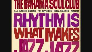 The Bahama Soul Club - Late Night Bossa (feat. Pat Appleton)