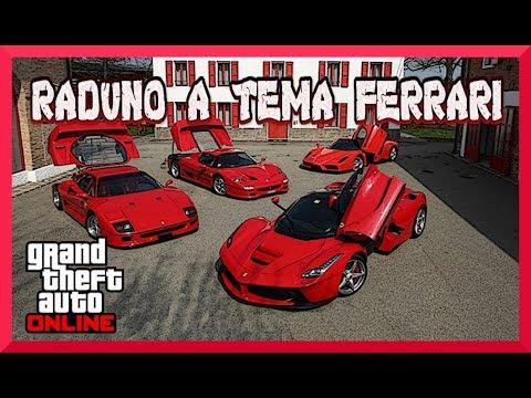 LIVE GTA 5 RADUNO A TEMA FERRARI (GROTTI) A 100 LIKE + ATTIVITÀ