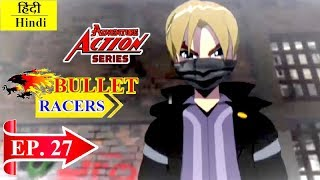 Bullet Racers   Action Adventure Family Entertainment Series in Hindi   Episode 27   Animated Series