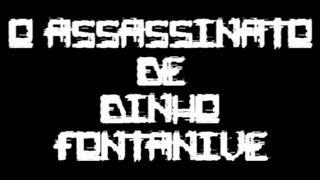 Baixar O Assassinato De Dinho Fontanive