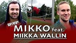 Mikko feat. Miikka Wallin |Salatut elämät