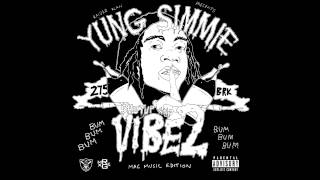 Yung Simmie - Shut Up and Vibe 2 (Full ALBUM)