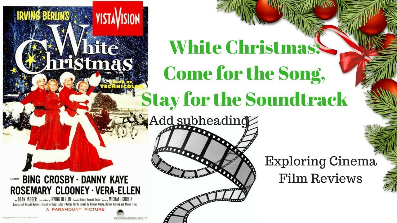 White Christmas: Come for the Song, Stay for the Soundtrack (Review ...