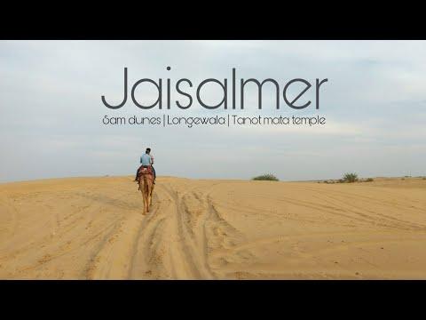 Jaisalmer-Sam-Longewala-Tanot | The Royal Rajasthan | Part-1