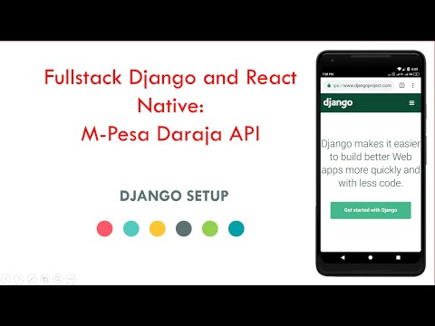 Fullstack Django and React Native: Mpesa Daraja API tutorial 7 -  Django Setup thumbnail