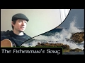 watch he video of The Fisherman's Song - Michael Kelly - (Silly Wizard cover)