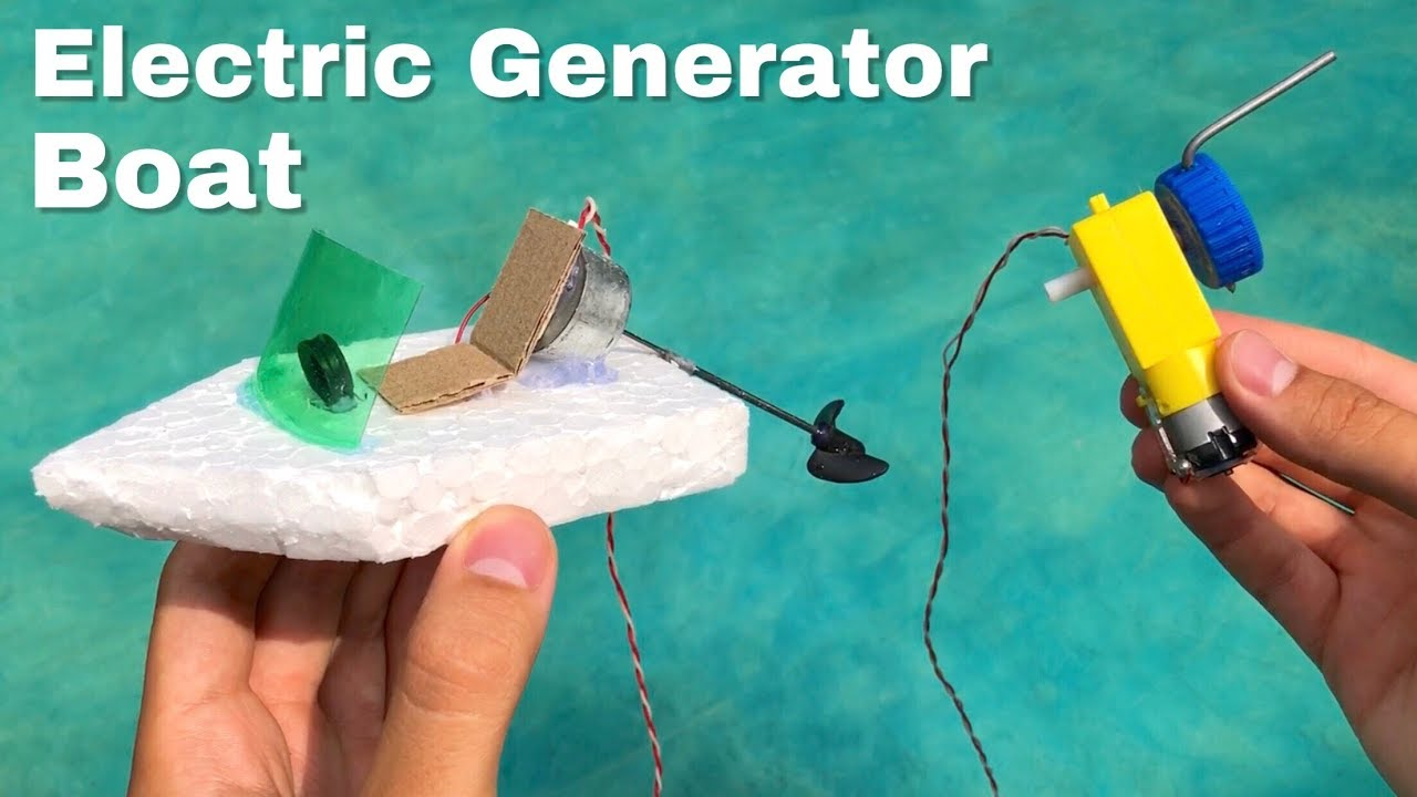 How to Make an Electric Generator Boat - Amazing DIY Boat - YouTube