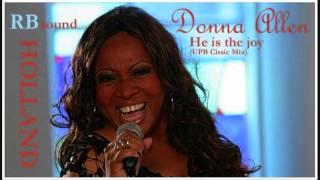 Donna Allen - He Is The Joy (UBP classic mix) HQsound