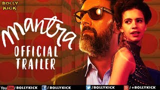 Mantra Official Trailer | Hindi Trailer 2017  | Bollywood Trailer