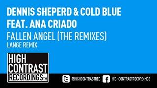 Скачать Dennis Sheperd Cold Blue Feat Ana Criado Fallen Angel Lange Remix HD HQ