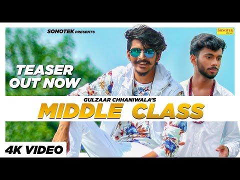 GULZAAR CHHANIWALA - Middle Class | | Latest Haryanvi Songs Haryanavi 2019 | Sonotek